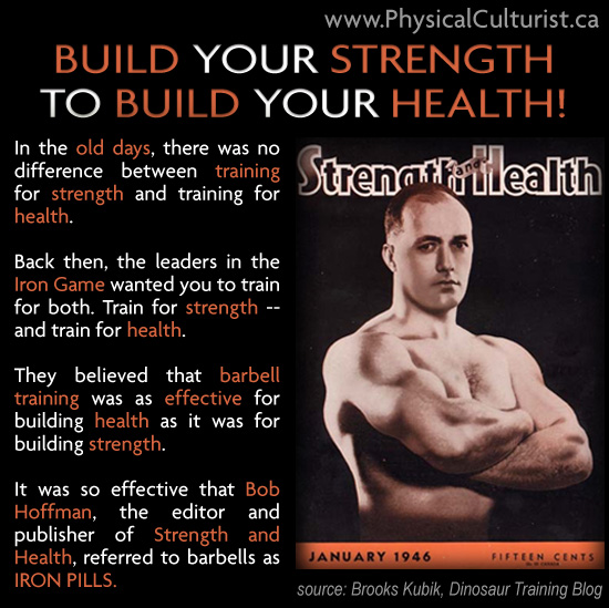 Build Your Strength to Build Your Health! by Brooks Kubik Dinosaur Training Blog