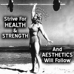 strive-for-health-and-strength-aesthetics-will-follow