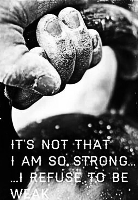 it's not that i am so strong. i refuse to be weak - gym motivation