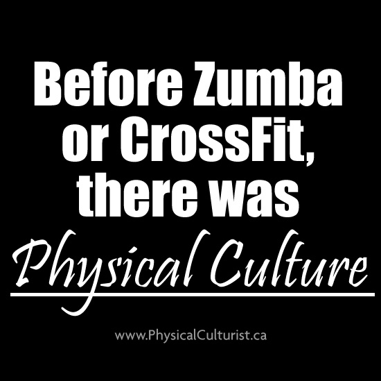 before zumba or crossfit, there was physical culture